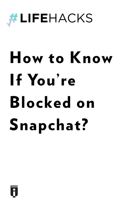 "Book Cover for ""How to Know If You're Blocked on Snapchat?"""