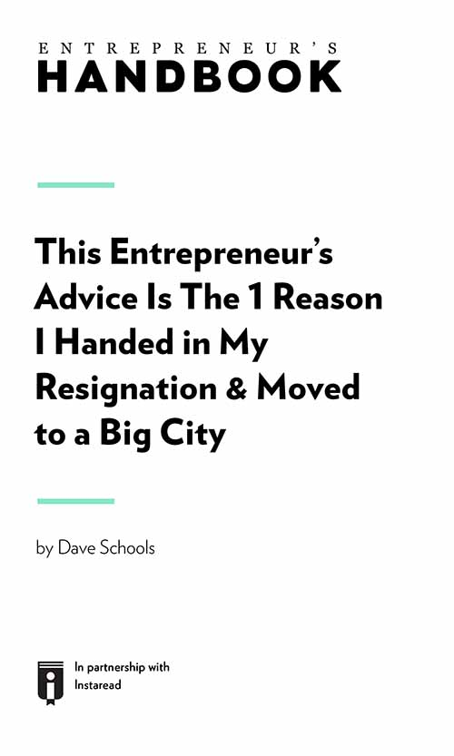"Book Cover for ""This Entrepreneur's Advice Is the 1 Reason I Handed in My Resignation & Moved to a Big City"""