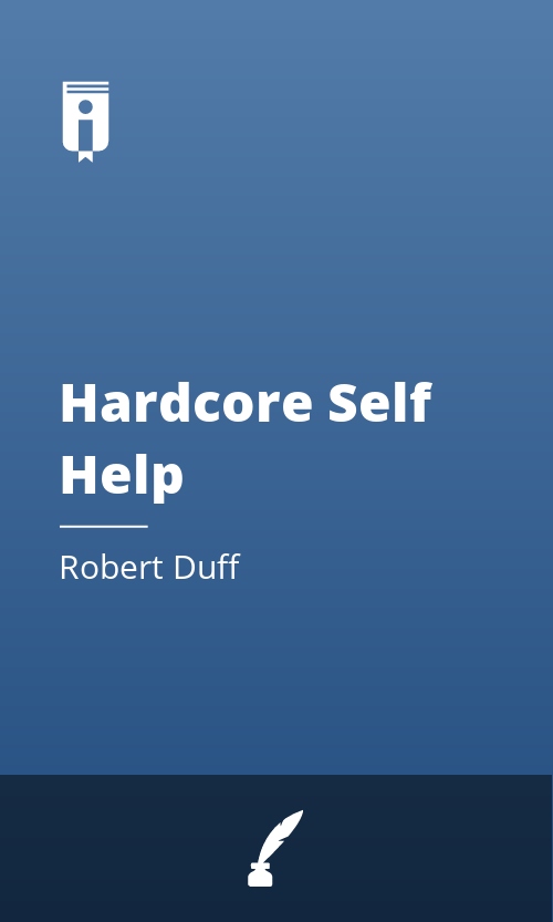"""Book Cover for """"Hardcore Self Help"""""""