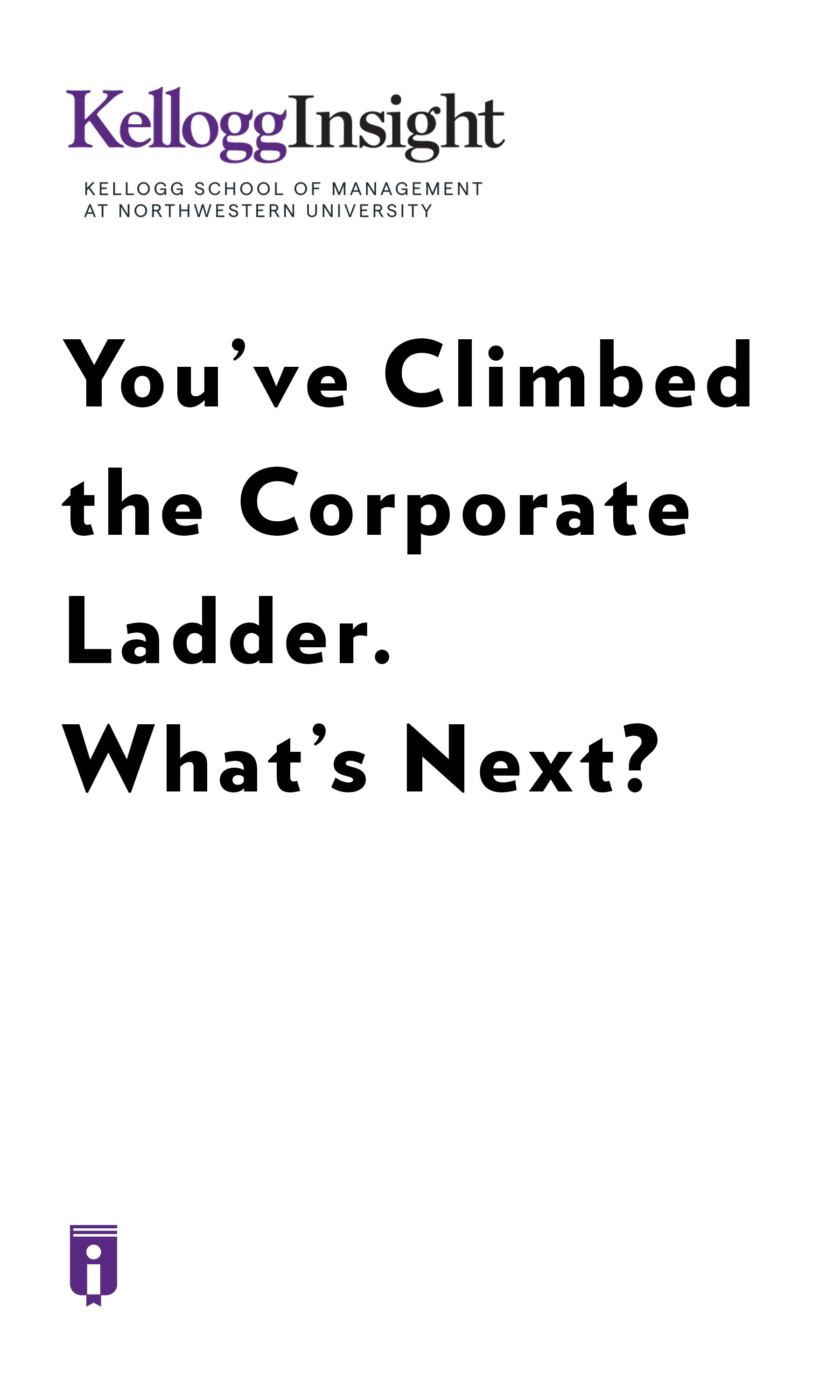 """Book Cover for """"You've Climbed the Corporate Ladder. What's Next?"""""""