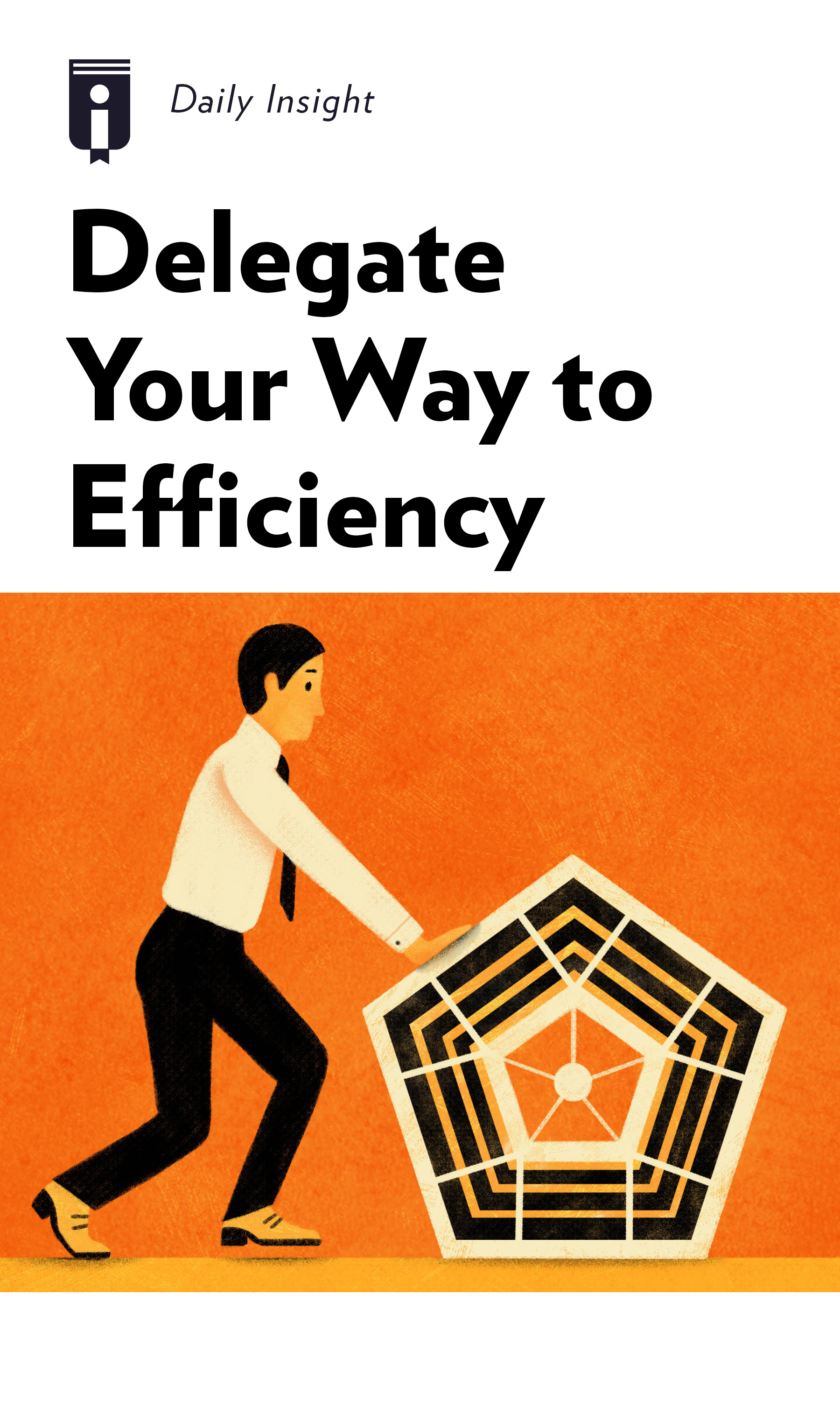 "Book Cover for ""Delegate Your Way to Efficiency"""