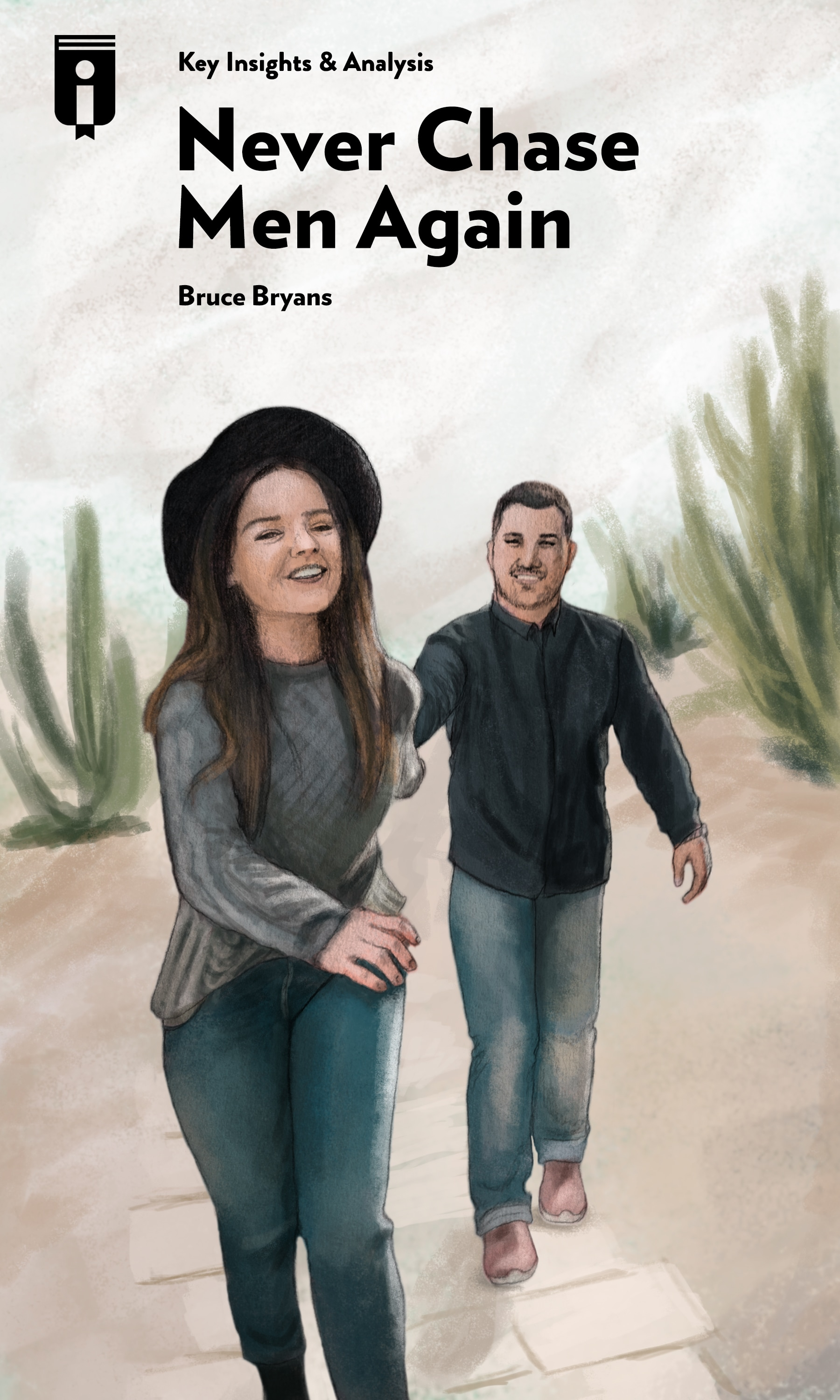 """Book Cover for """"Never Chase Men Again"""""""
