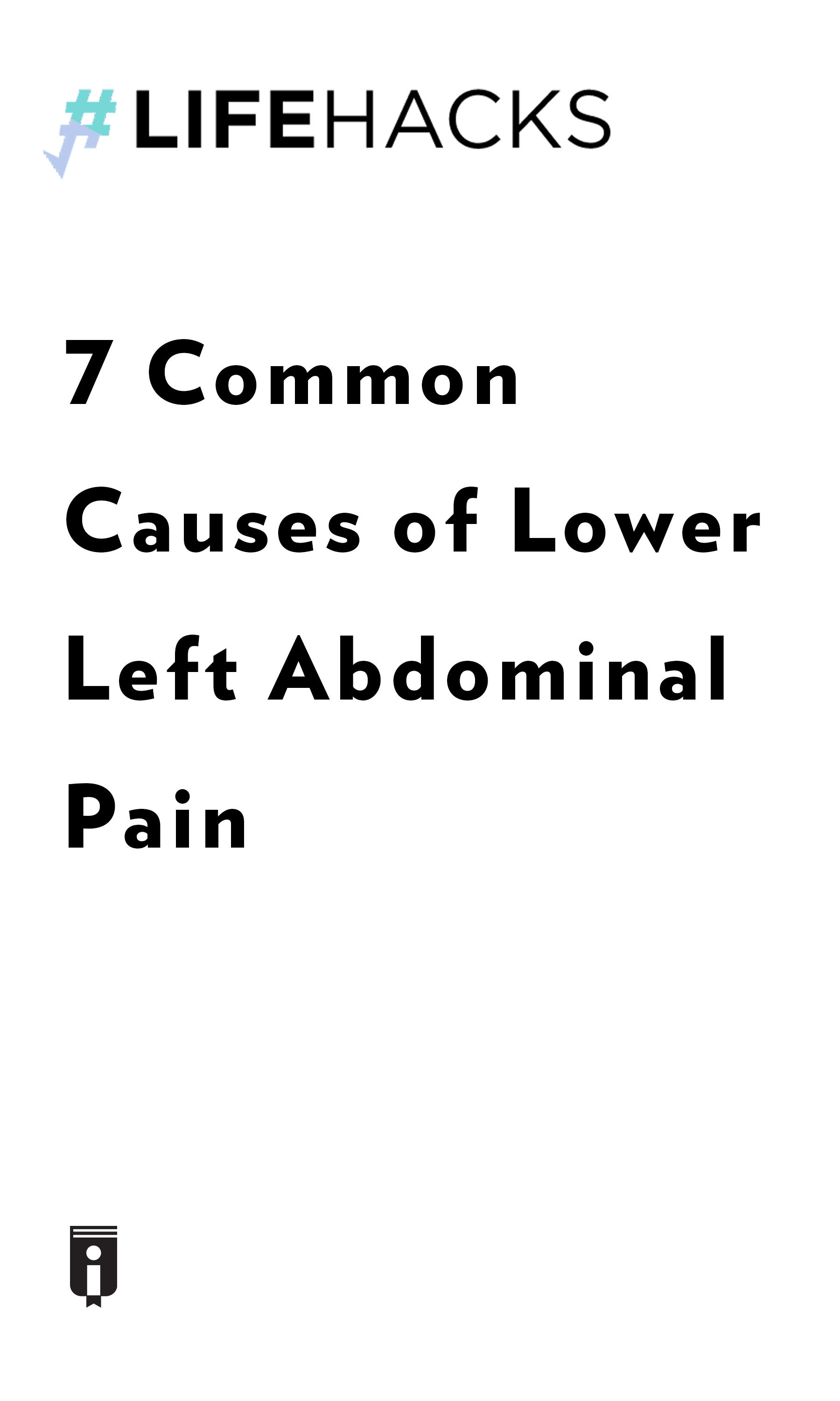 """Book Cover for """"7 Common Causes of Lower Left Abdominal Pain"""""""