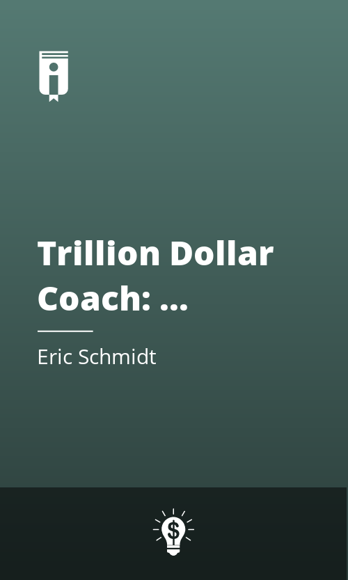 "Book Cover for ""Trillion Dollar Coach: The Leadership Playbook of Silicon Valley"