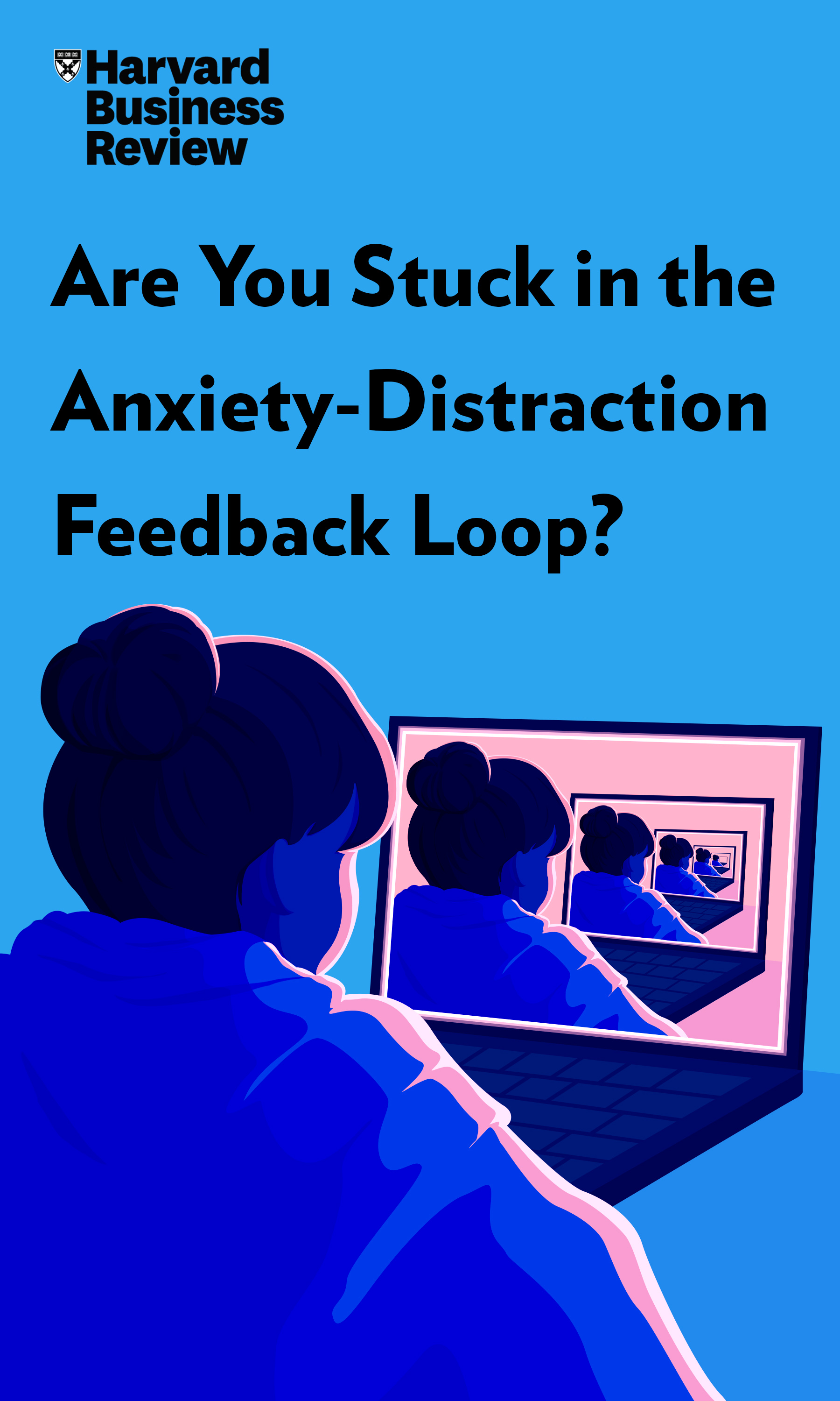 "Book Cover for ""Are You Stuck in the Anxiety-Distraction Feedback Loop?"""