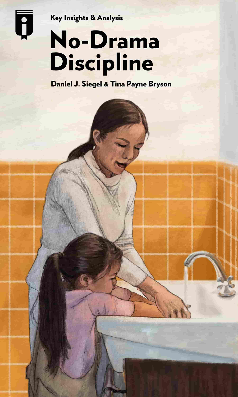 """Book Cover for """"No-Drama Discipline"""""""