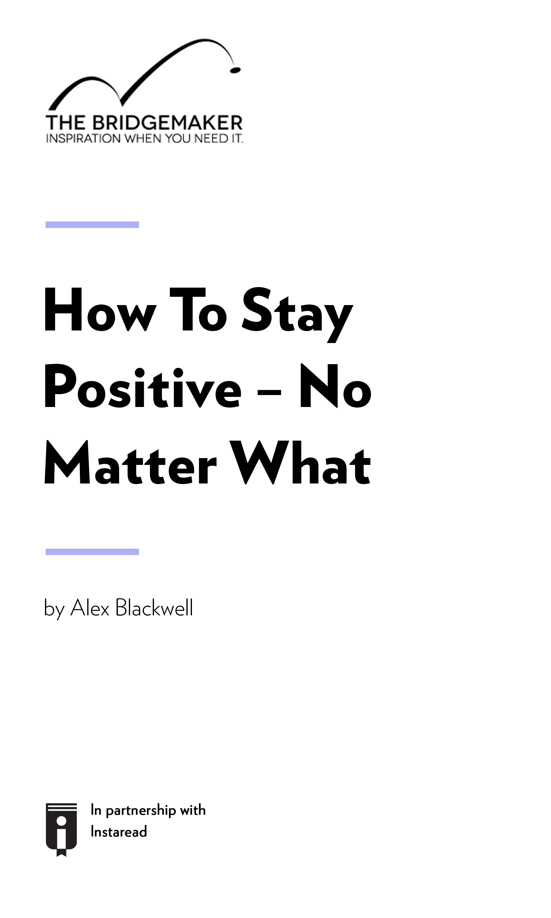 """Book Cover for """"How To Stay Positive – No Matter What"""""""