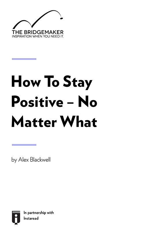 "Book Cover for ""How To Stay Positive – No Matter What"""