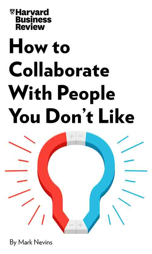 "Book Cover for ""How to Collaborate With People You Don"
