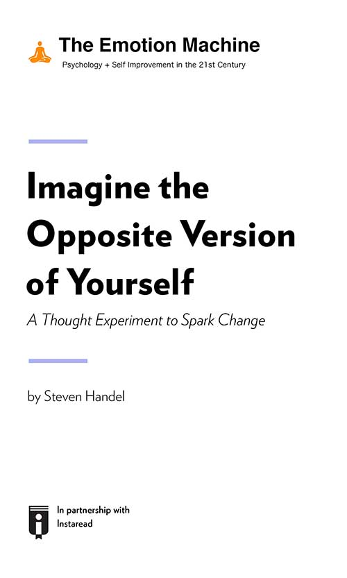 "Book Cover for ""Imagine the Opposite Version of Yourself: A Thought Experiment to Spark Change"""