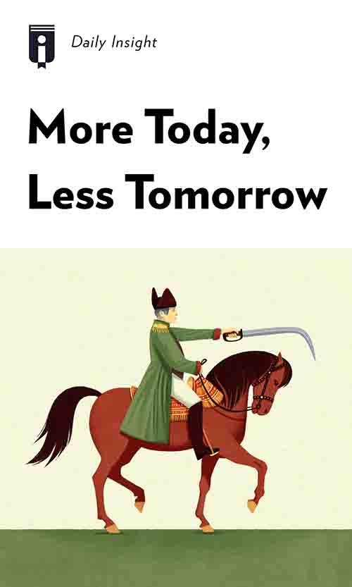 "Book Cover for ""More Today, Less Tomorrow"""