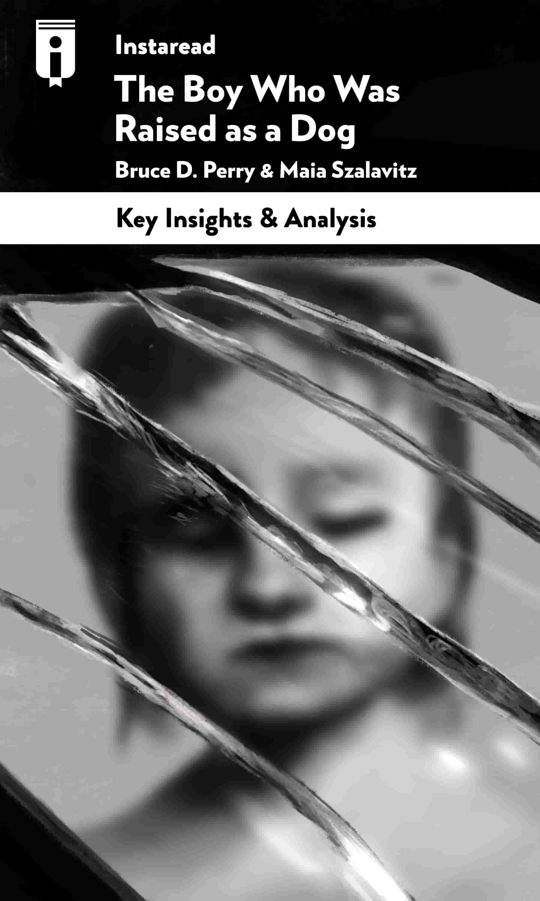 """Book Cover for """"The Boy Who Was Raised as a Dog"""""""