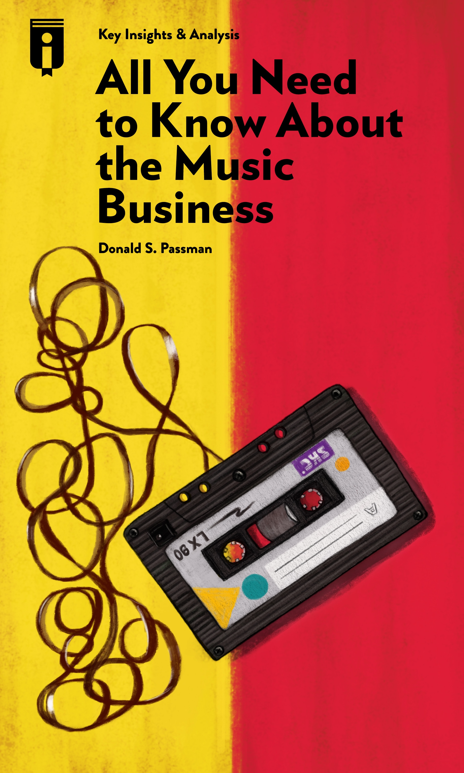 "Book Cover for ""All You Need to Know About the Music Business"""