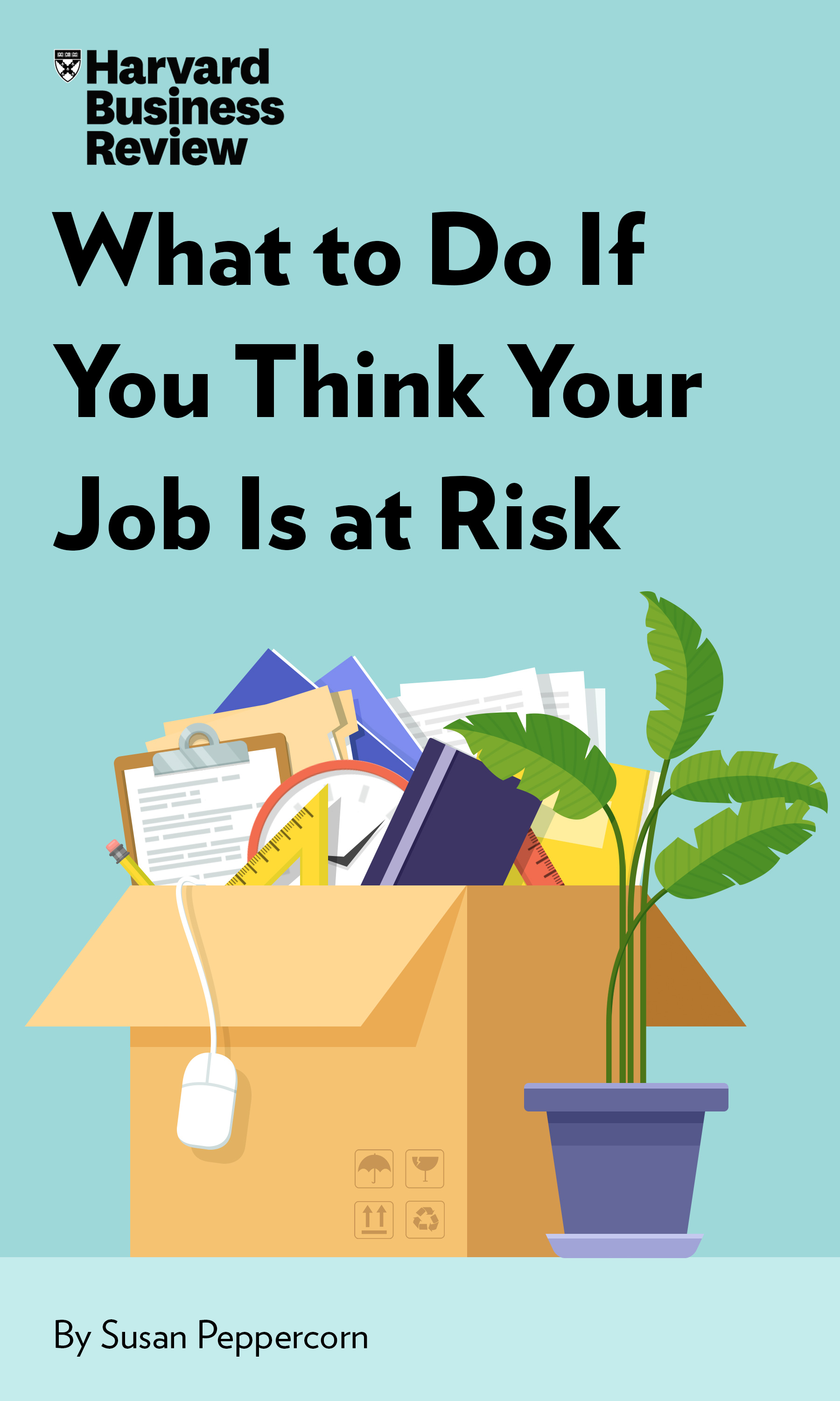 "Book Cover for ""What to Do If You Think Your Job Is at Risk"""