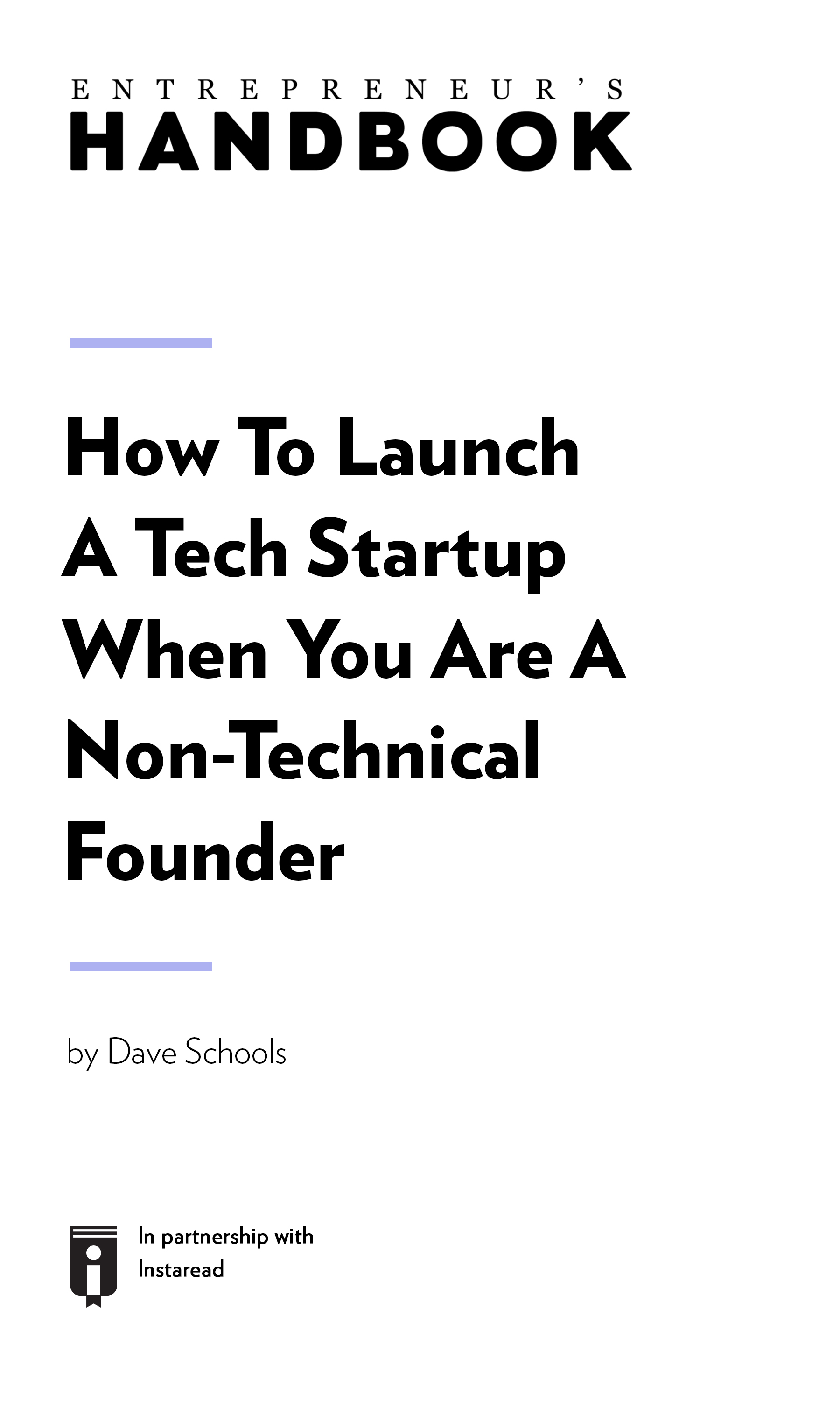 "Book Cover for ""How To Launch A Tech Startup When You Are A Non-Technical Founder """