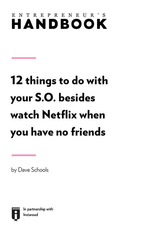 "Book Cover for ""12 things to do with your S.O. besides watch Netflix when you have no friends"""