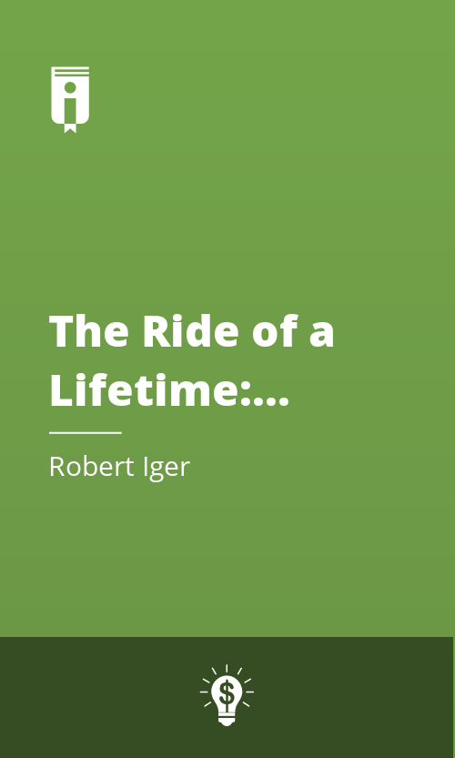 "Book Cover for ""The Ride of a Lifetime: Lessons Learned from 15 Years as CEO of the Walt Disney Company"""
