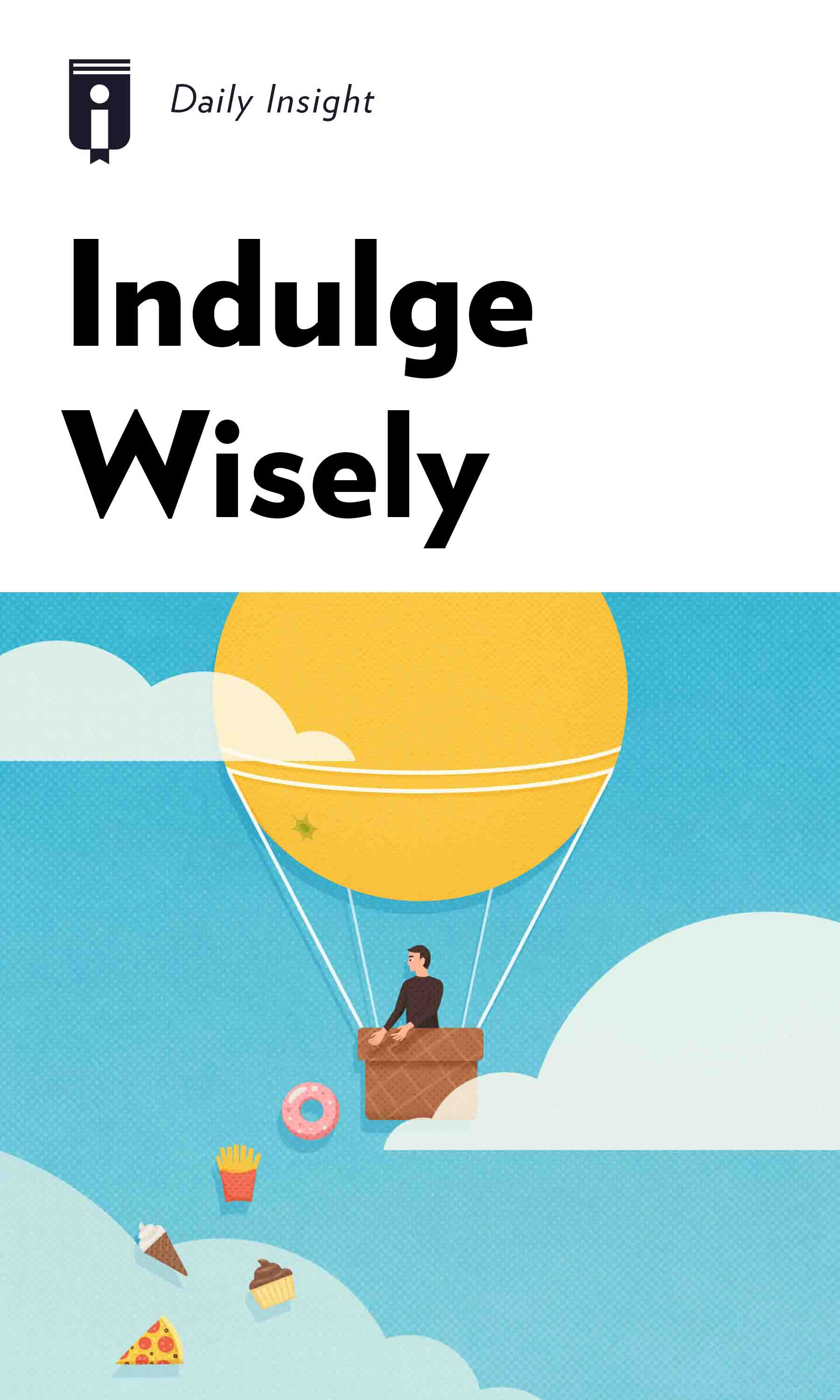"Book Cover for ""Indulge Wisely"""