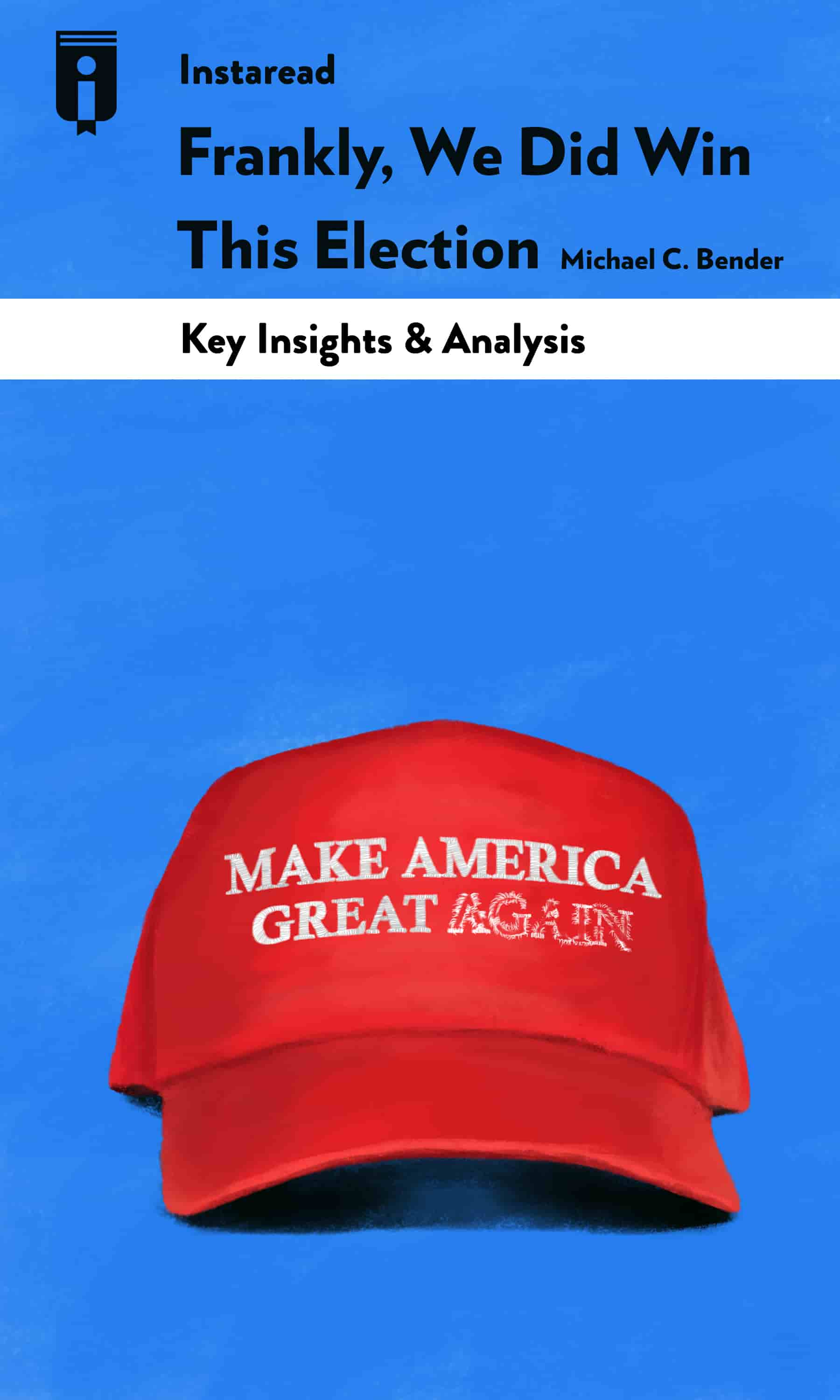 """Book Cover for """"Frankly, We Did Win This Election"""""""