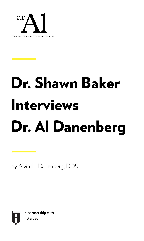 "Book Cover for ""Dr. Shawn Baker Interviews Dr. Al Danenberg"""