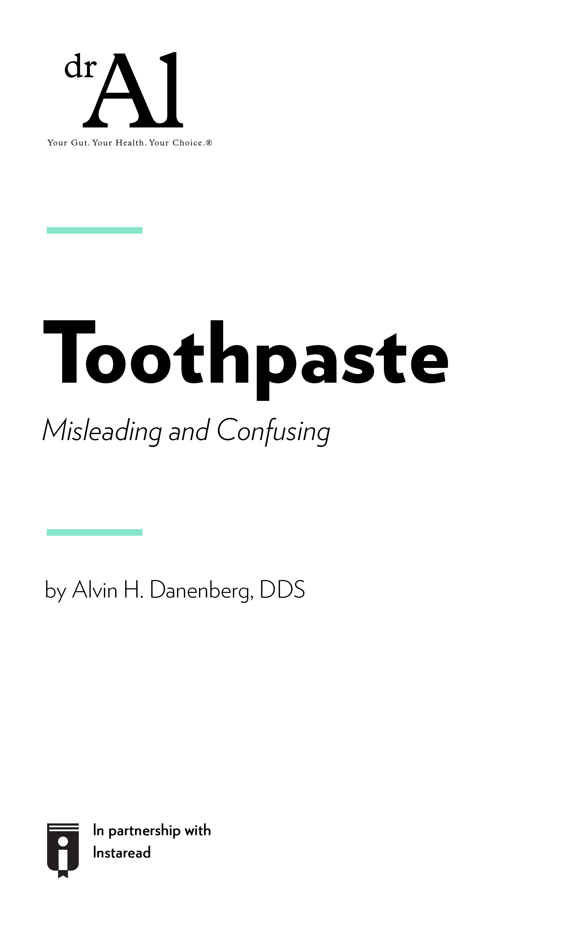 """Book Cover for """"Toothpaste:  Misleading and Confusing"""""""