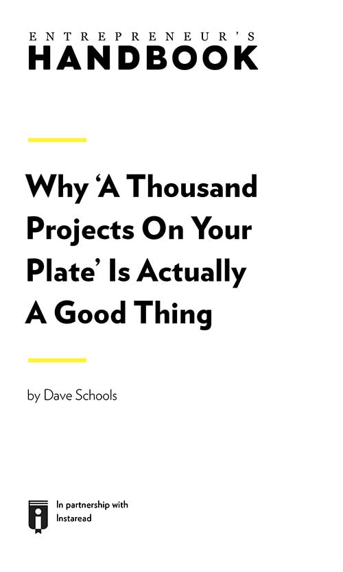 "Book Cover for ""Why 'A Thousand Projects On Your Plate' Is Actually A Good Thing"""