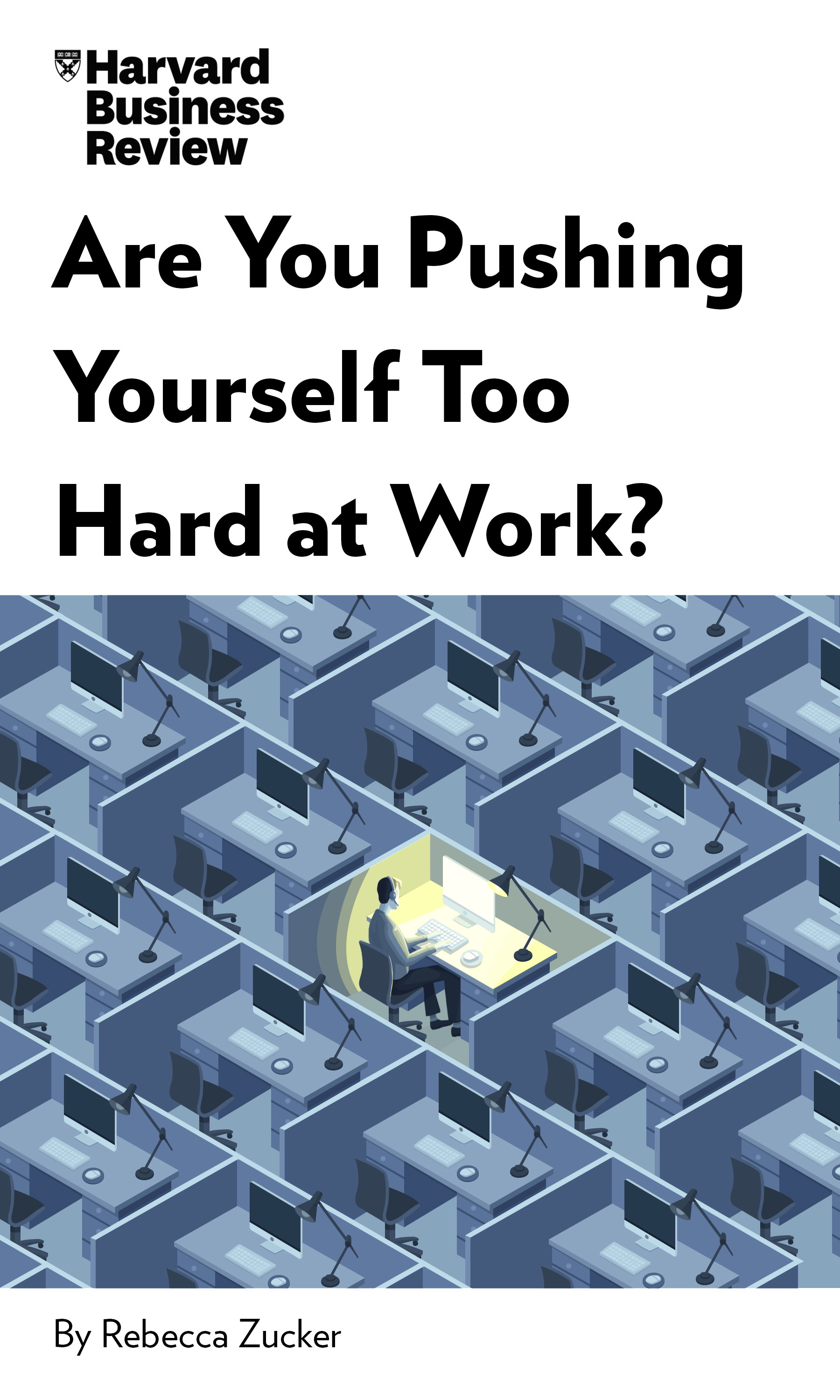 "Book Cover for ""Are You Pushing Yourself Too Hard at Work?"""