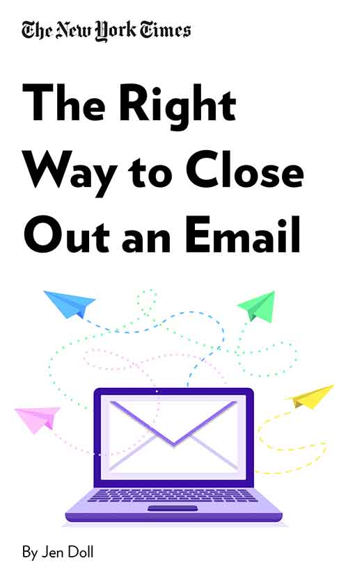 "Book Cover for ""The Right Way to Close Out an Email. (Skip That Inspirational Quote.)"""