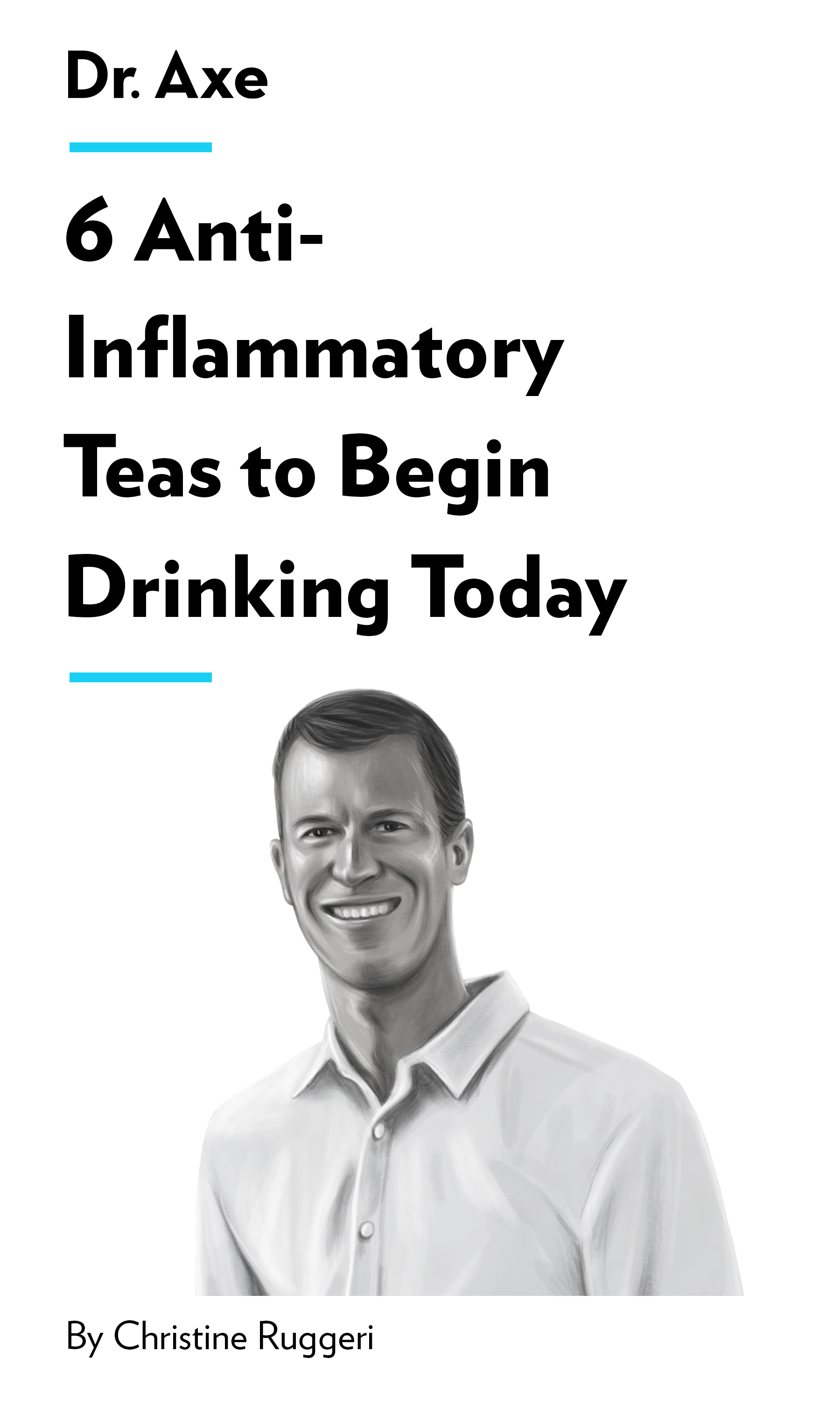 """Book Cover for """"6 Anti-Inflammatory Teas to Begin Drinking Today"""""""