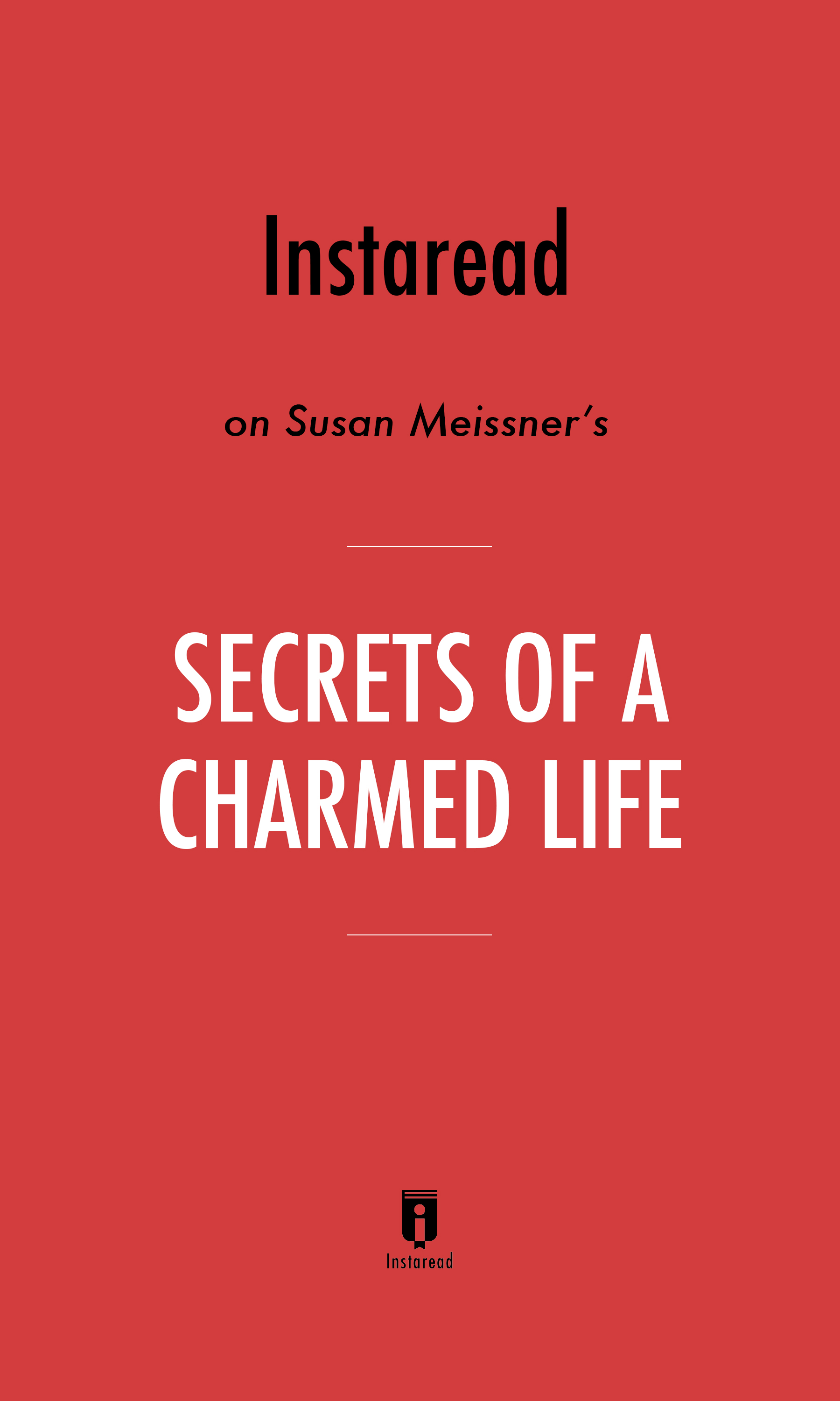 "Book Cover for ""Secrets of a Charmed Life"""