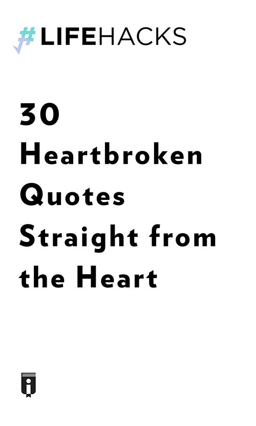 "Book Cover for ""30 Heartbroken Quotes Straight from the Heart"""