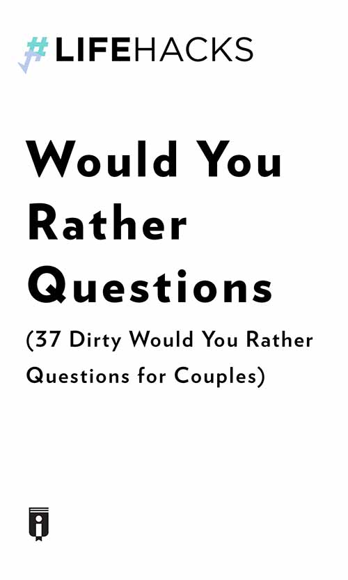 "Book Cover for ""Would You Rather Questions (37 Dirty Would You Rather Questions for Couples)"""