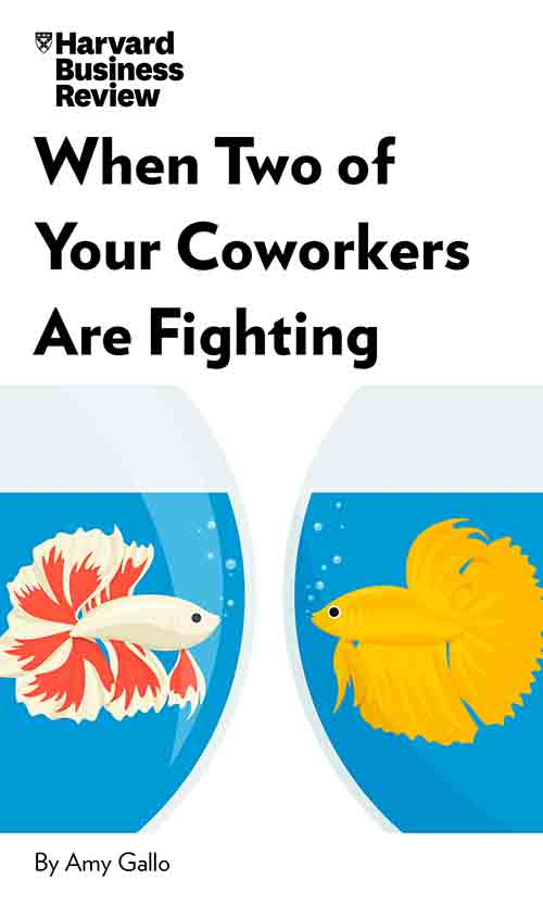 "Book Cover for ""When Two of Your Coworkers Are Fighting"""