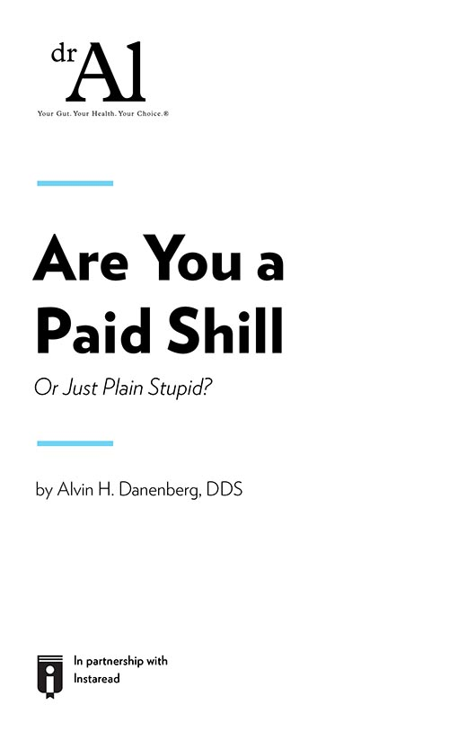 "Book Cover for ""Are You a Paid Shill Or Just Plain Stupid?"""