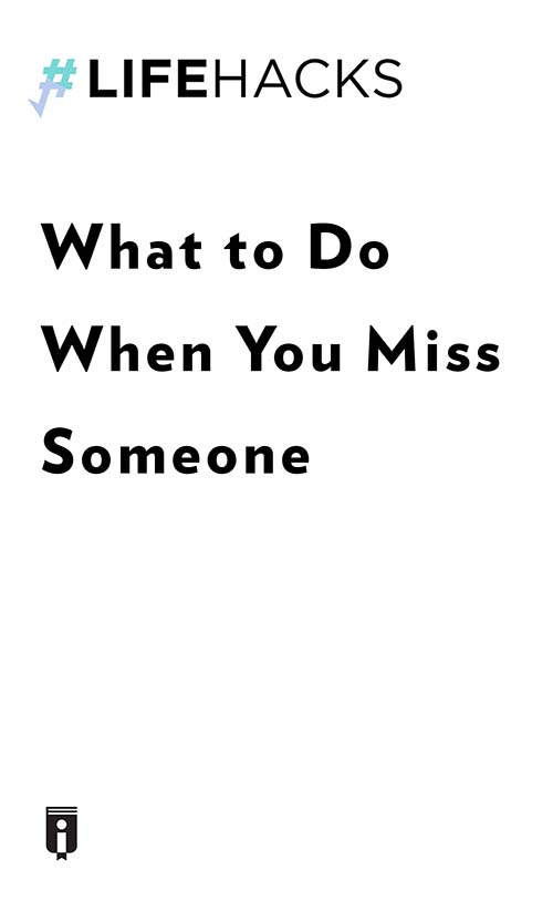 "Book Cover for ""What to Do When You Miss Someone"""