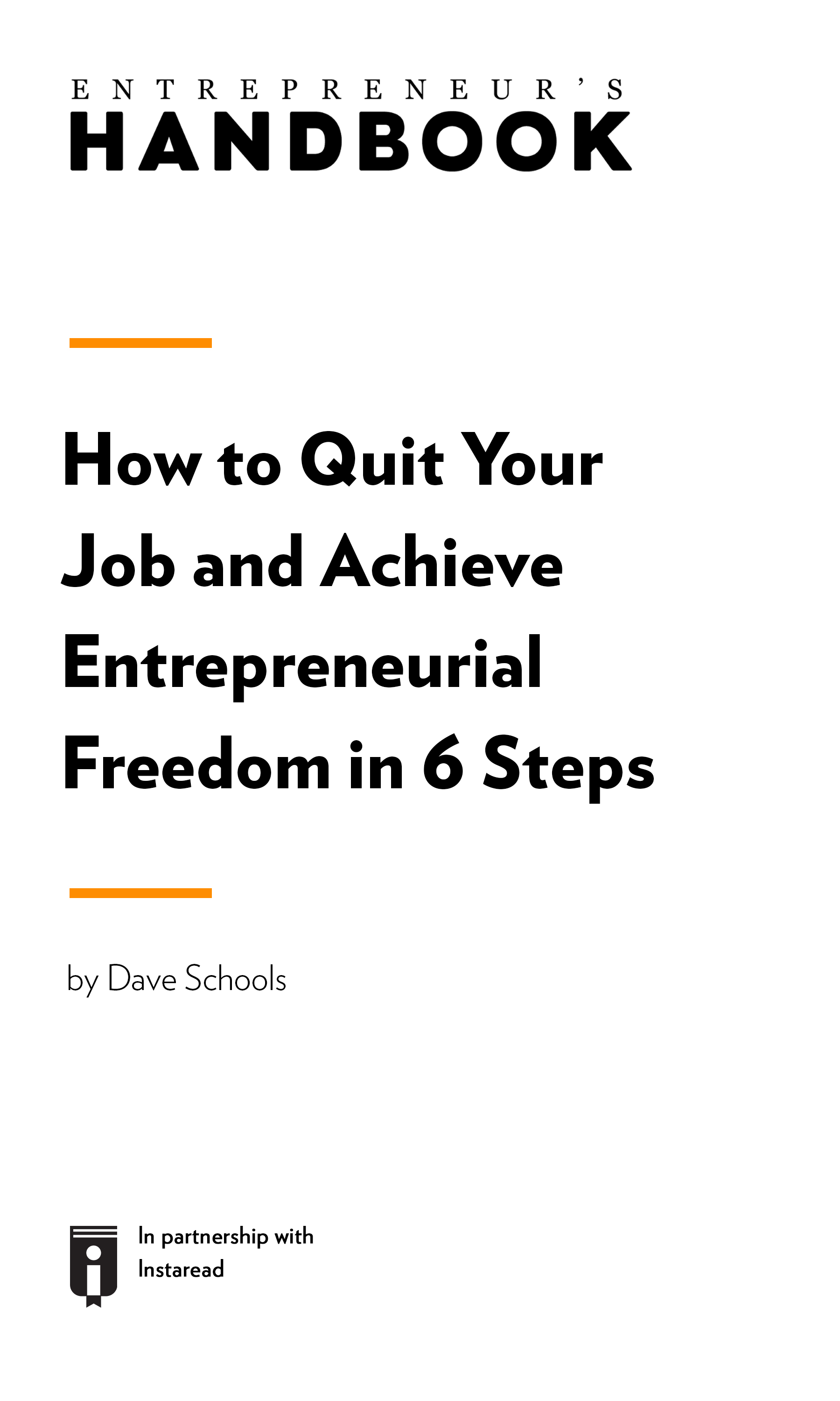 "Book Cover for ""How to Quit Your Job and Achieve Entrepreneurial Freedom in 6 Steps"""