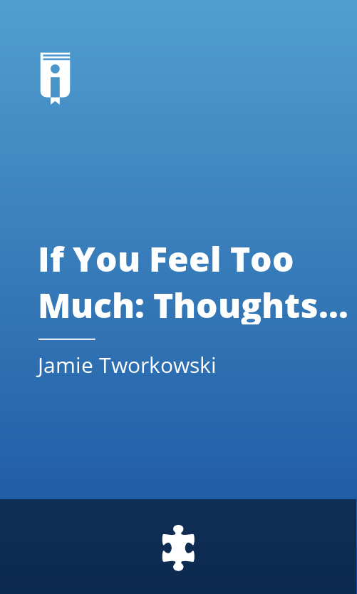 """Book Cover for """"If You Feel Too Much: Thoughts on Things Found and Lost and Hoped For"""""""