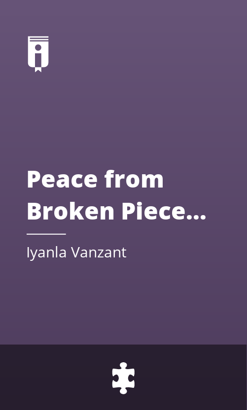 """Book Cover for """"Peace from Broken Pieces: How to Get Through What You"""