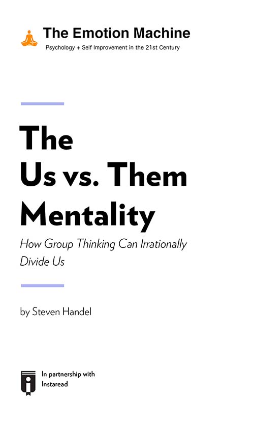 "Book Cover for ""The Us vs. Them Mentality: How Group Thinking Can Irrationally Divide Us"""