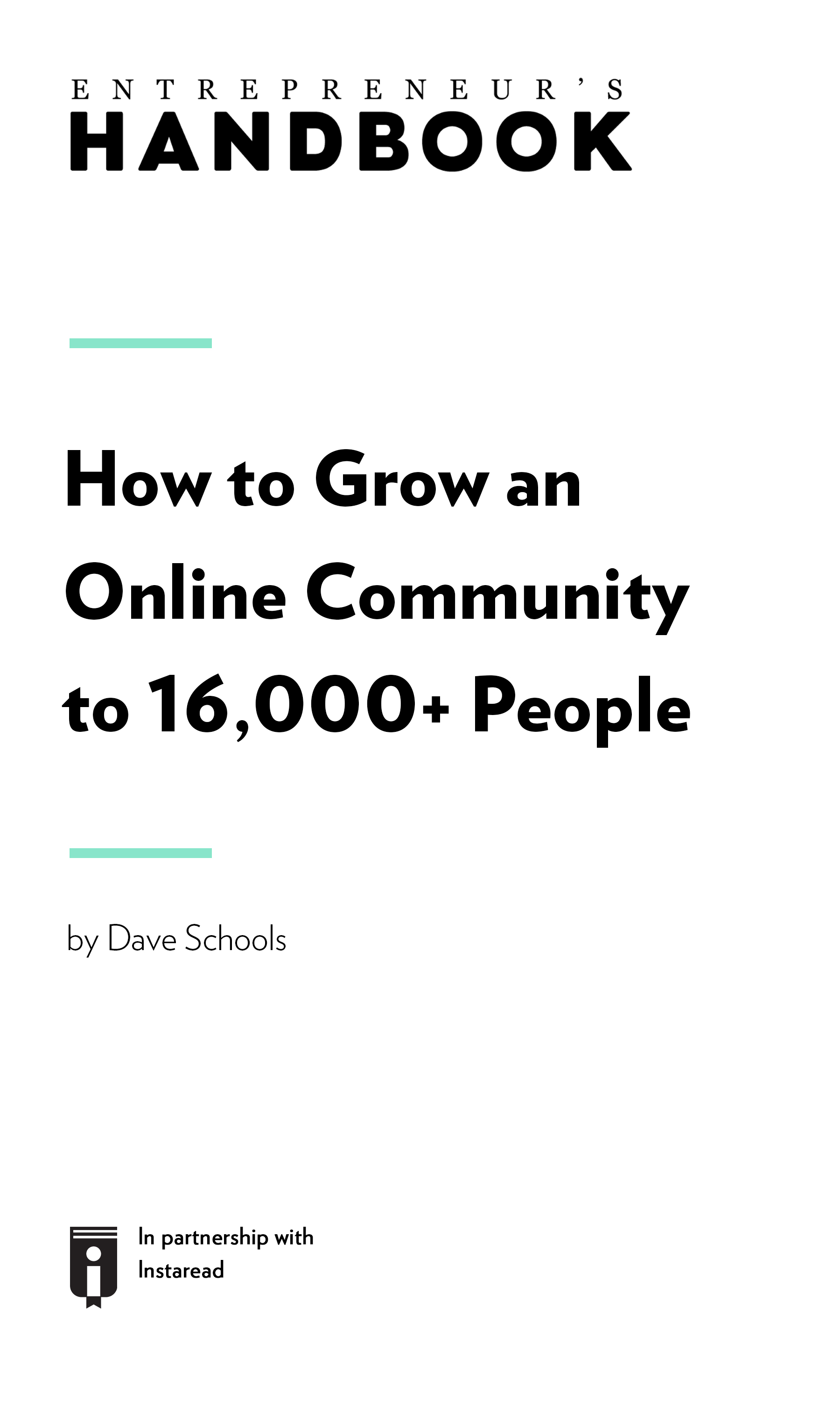 "Book Cover for ""How to Grow an Online Community to 16,000+ People"""