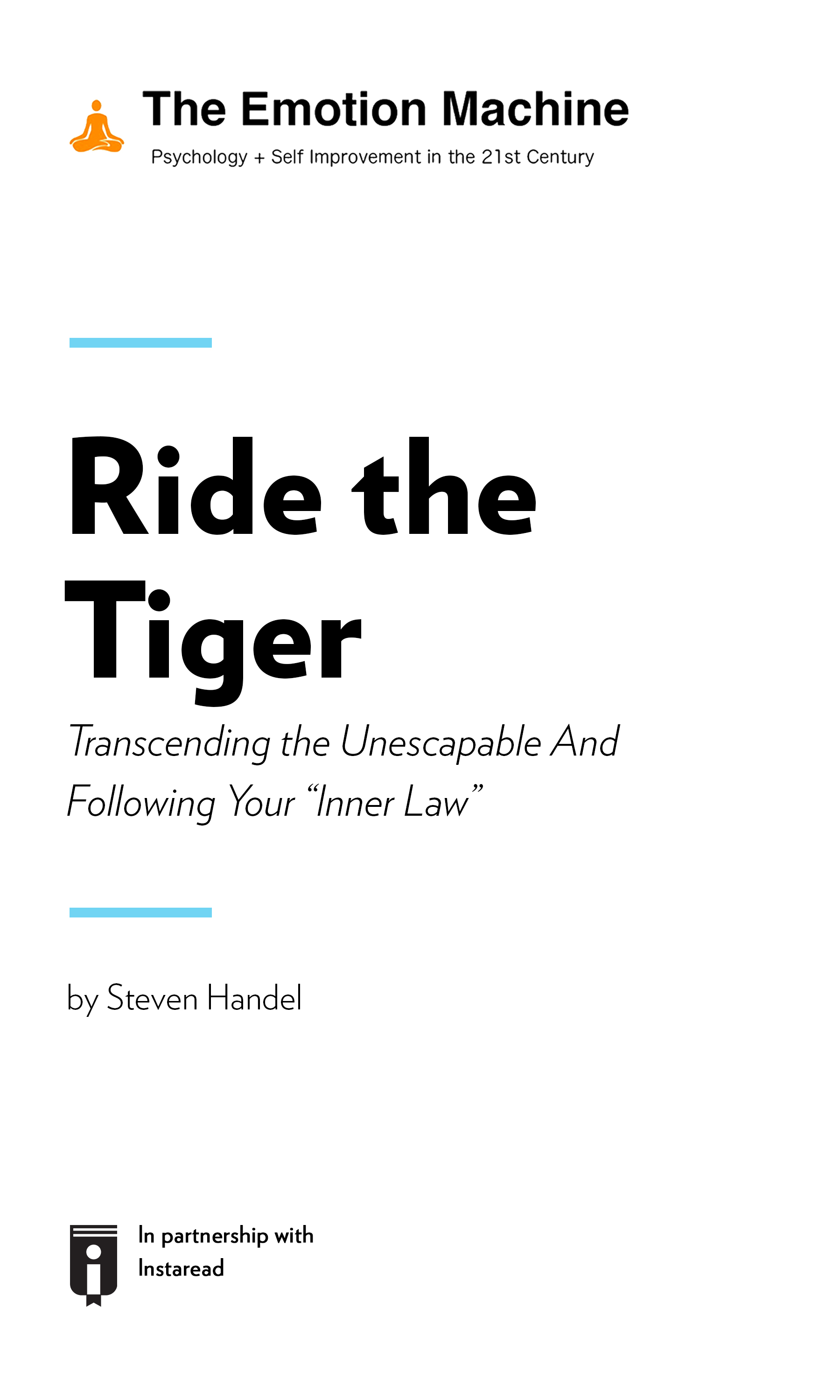 """Book Cover for """"Ride the Tiger: Transcending the Unescapable And Following Your """"Inner Law"""""""""""