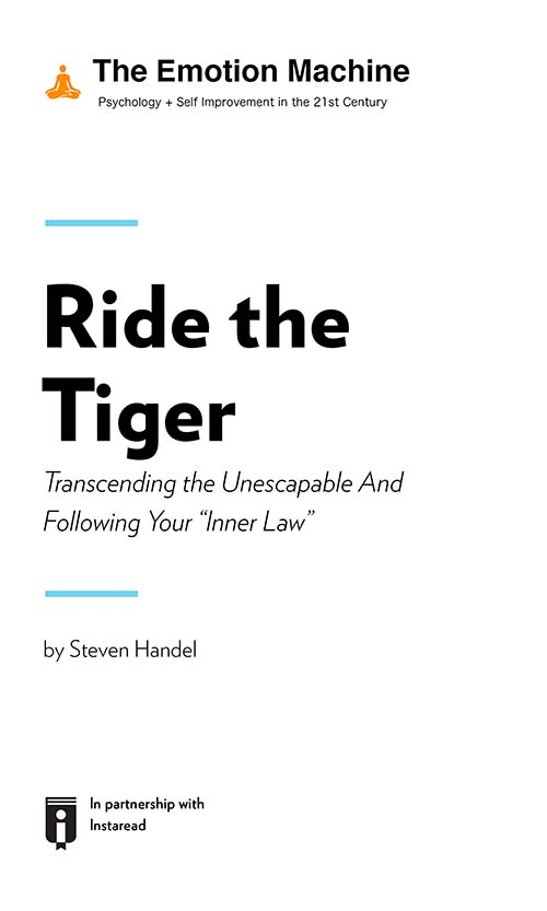 "Book Cover for ""Ride the Tiger: Transcending the Unescapable And Following Your ""Inner Law"""""