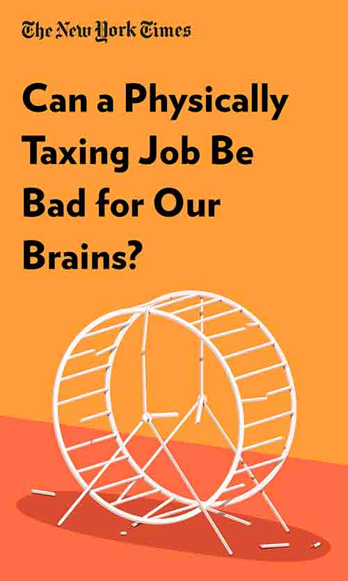 "Book Cover for ""Can a Physically Taxing Job Be Bad for Our Brains?"""