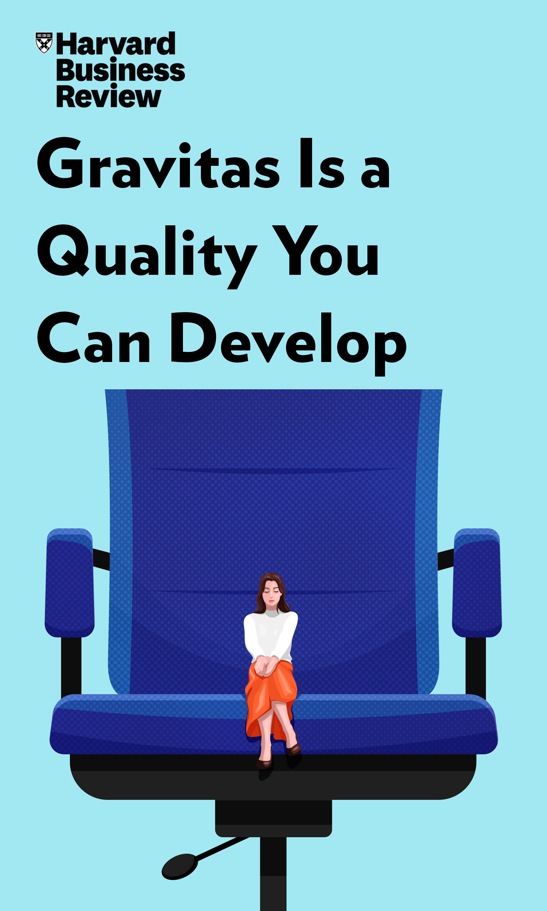 "Book Cover for ""Gravitas Is a Quality You Can Develop"""