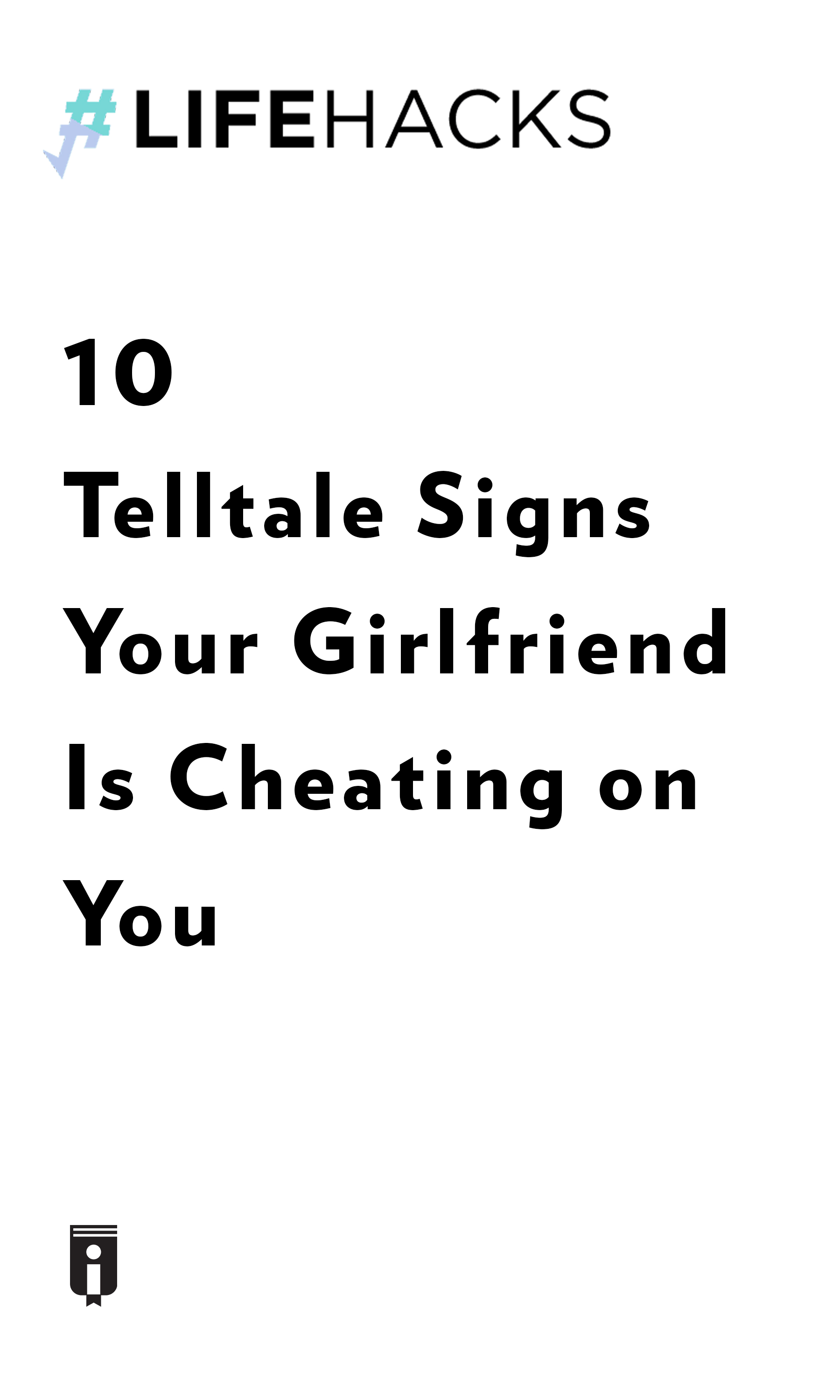 """Book Cover for """"10 Telltale Signs Your Girlfriend Is Cheating on You"""""""