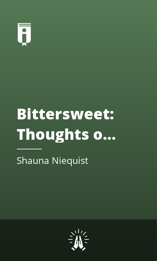 """Book Cover for """"Bittersweet: Thoughts on Change, Grace, and Learning the Hard Way"""""""