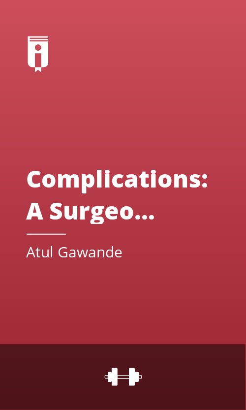 """Book Cover for """"Complications: A Surgeon"""