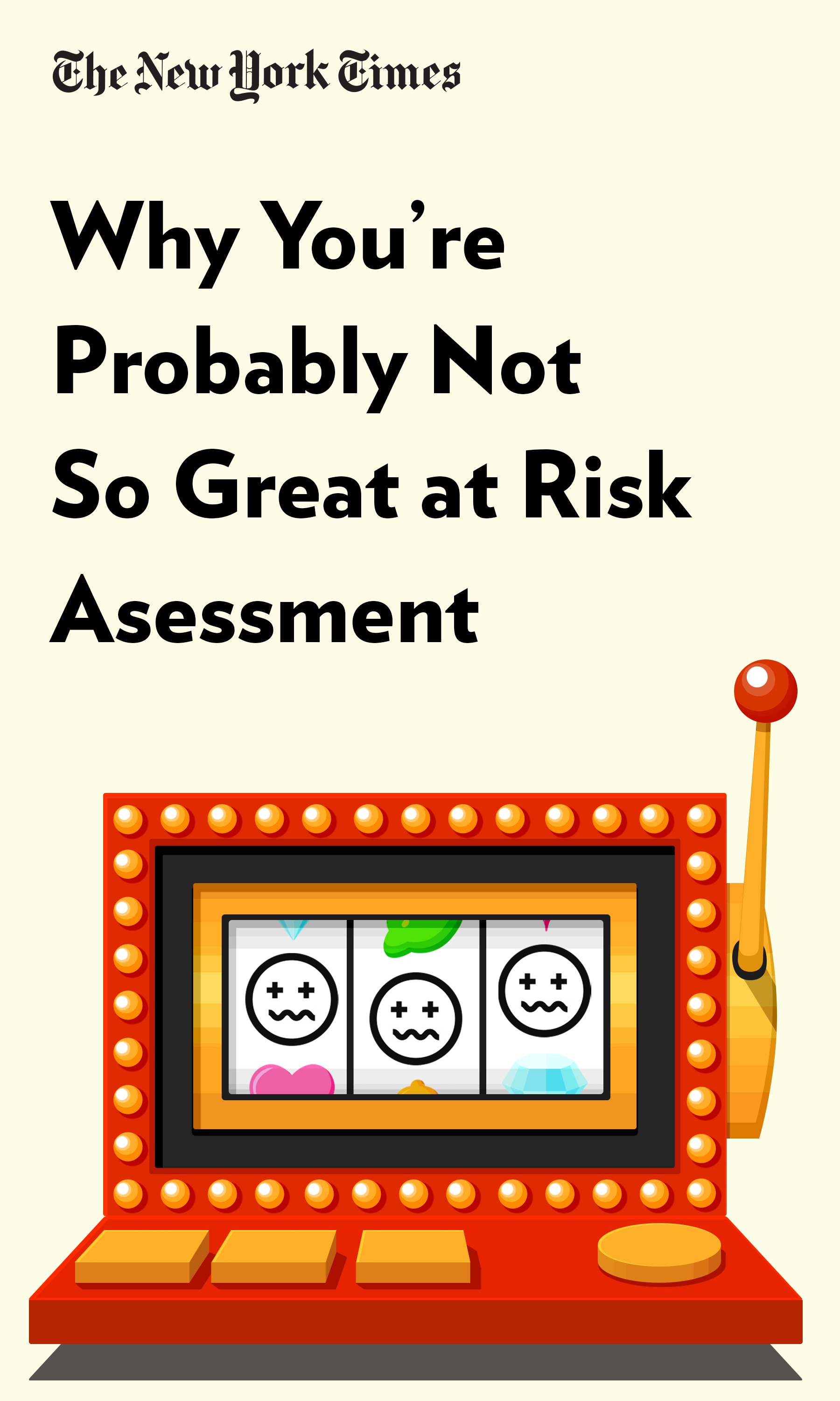"Book Cover for ""Why You're Probably Not So Great at Risk Assessment"""