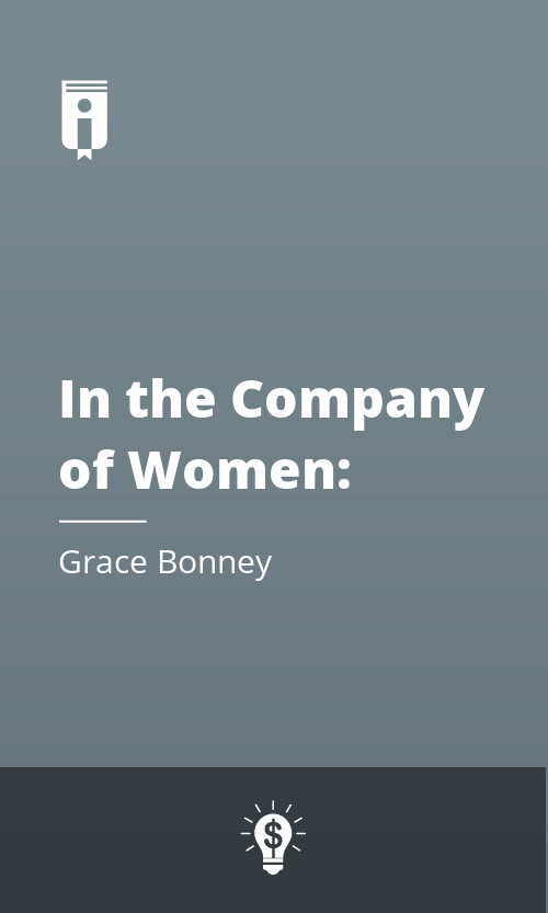 """Book Cover for """"In the Company of Women: Inspiration and Advice from over 100 Makers, Artists, and Entrepreneurs"""""""