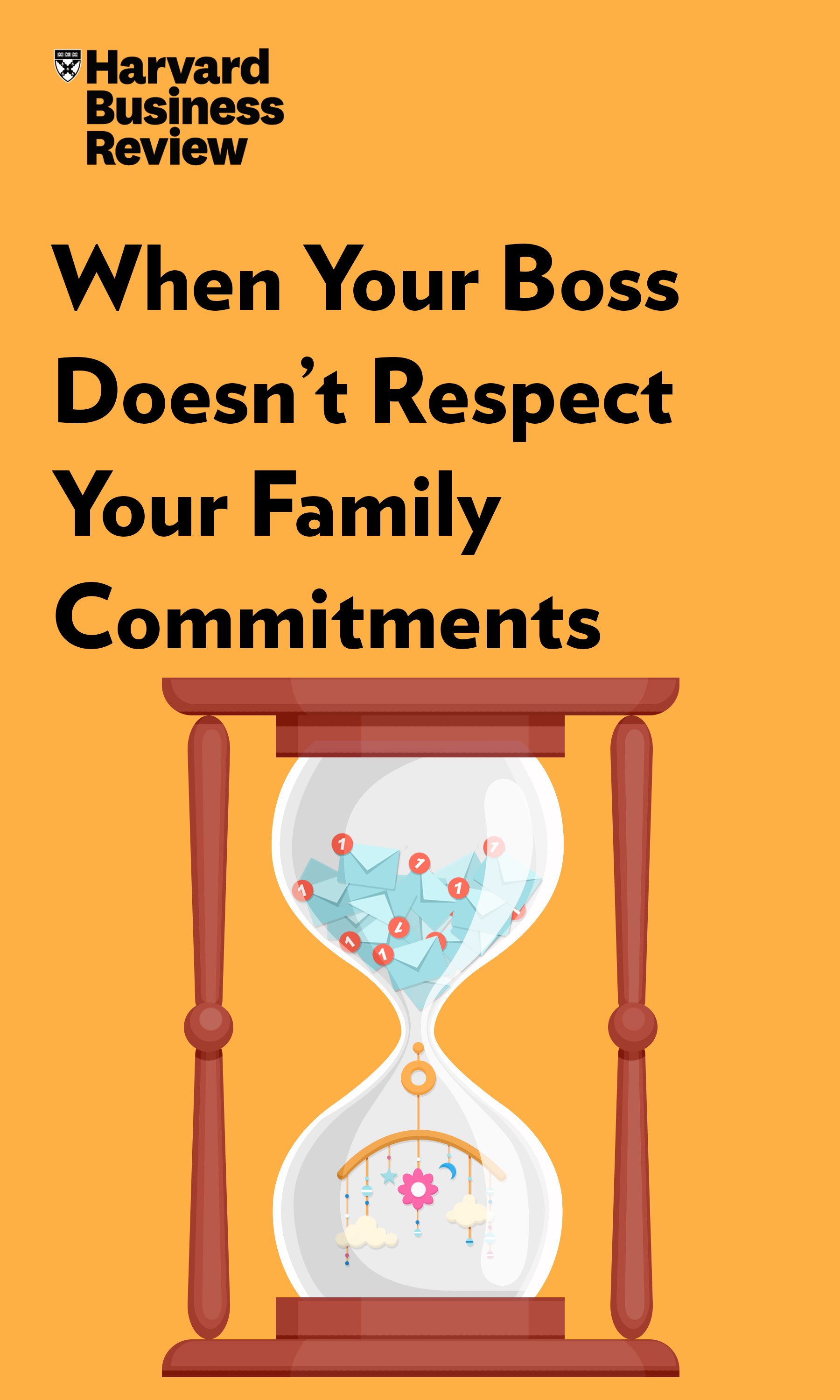 "Book Cover for ""When Your Boss Doesn't Respect Your Family Commitments"""